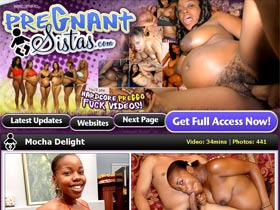 Welcome to Pregnant Sistas! Hot Ebony Babes That Are Knocked Up And Ready To Fuck! Hardcore Preggo Fuck Videos!