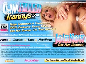 Cum Filled Trannys - This is Transsexual Anal Jizzing at its Finest! In Crystal Clear HD, These Videos Show Every Last Drop as it Drips Out of Her Butt and Down Her Ball Sack!